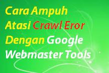 7 Cara Ampuh Atasi Crawl Error Dengan Google Webmaster Tools