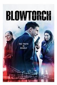 Watch Blowtorch Online Free in HD
