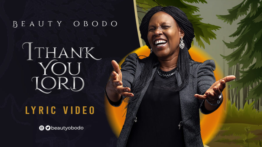Beauty Obodo - I Thank You Lord Audio