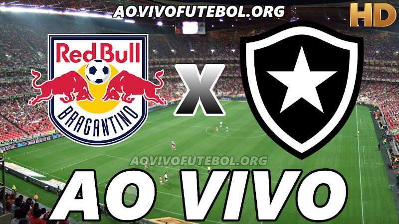 Bragantino x Botafogo Ao Vivo HD TV PFC