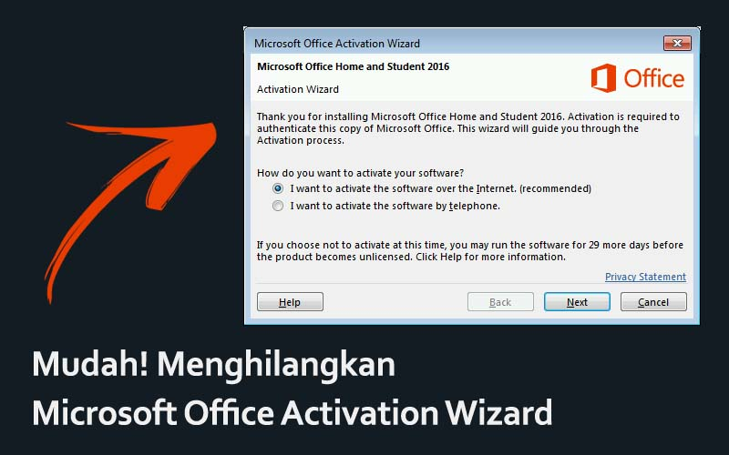 cara menghilangkan Microsoft Office Activation Wizard