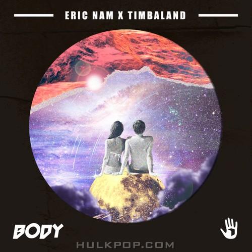 Eric Nam & Timbaland – Body – Single