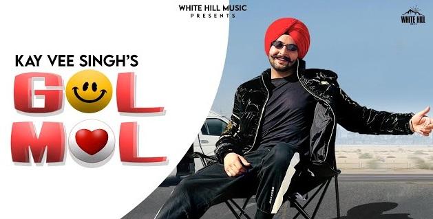 Gol Mol Lyrics - Kay Vee Singh