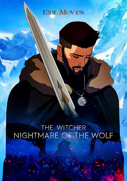 The Witcher Nightmare of the Wolf Hindi Dubbed 2021 Full Movie Dual Audio 720p