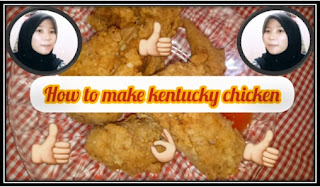 How to Make Kentucky Chicken