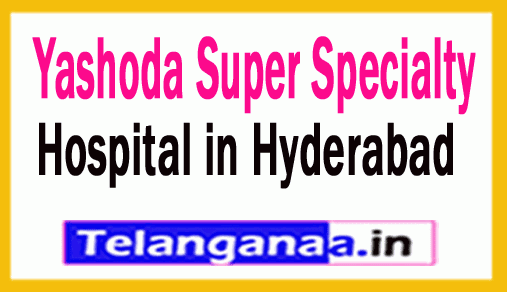 Yashoda Super Specialty Hospital Hyderabad