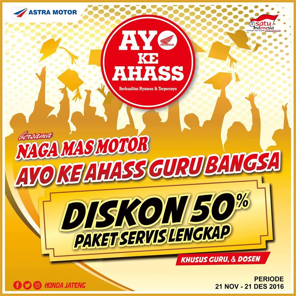 Promo Diskon 50% Paket Servis Lengkap Promo Guru dan Dosen Ahass Nagamas Motor Klaten