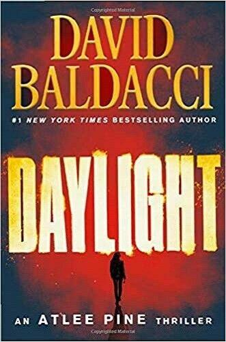 Daylight (An Atlee Pine Thriller, 3) by David Baldacci