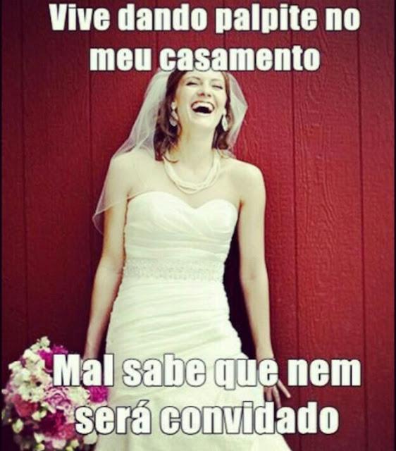 memes sobre casamento - memes de noiva