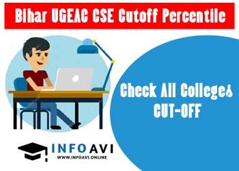 Bihar UGEAC [CSE] Cutoff Percentile 2021 | UGEAC Cutoff