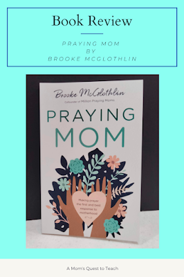 A Mom's Quest to Teach: Book Club: Book Review of Praying Mom with cover of the book