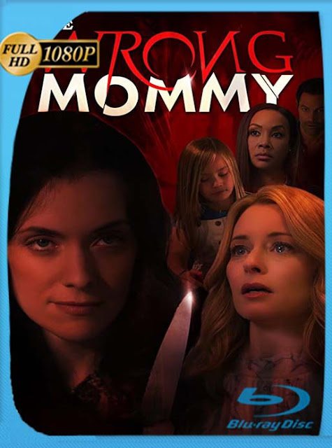 La Mamá Equivocada (The Wrong Mommy) (2019) HD [1080p] Latino [GoogleDrive] SilvestreHD