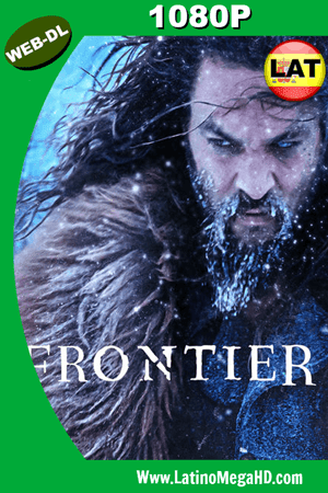 Frontier (Serie de TV) (2018) Temporada 3 Latino WEB-DL 1080P ()