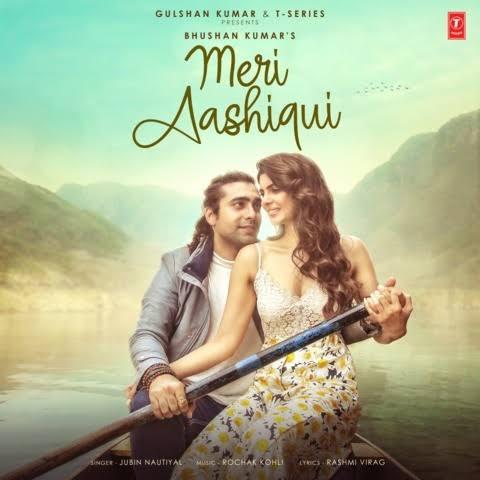 Meri Aashiqui Love Lyrics, Sung By Jubin Nautiyal.