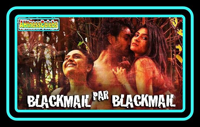 Blackmail Pe Blackmail (2020) - HotShots Originals Hindi Short Film