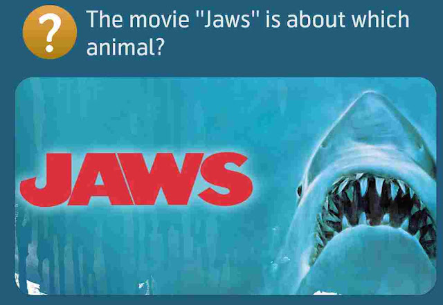 The movie ''Jaws'' is about which animal?