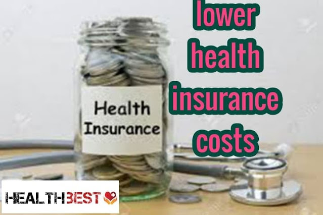 lower Health insurance cost 2021