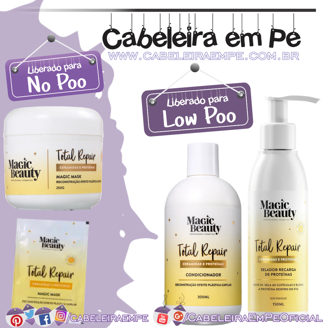 Condicionador e Selador (Low Poo), Máscara e Sachê (No Poo e Co wash) Total Repair - Magic Beauty