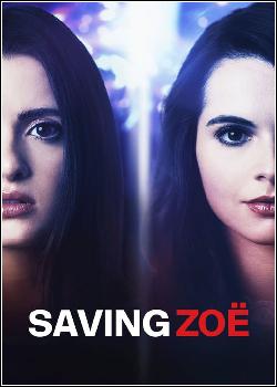 Saving Zoë Dublado