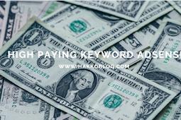 High Paying Keyword Google Adsense