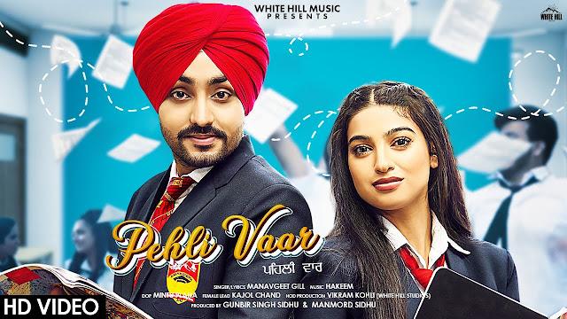 Pehli Vaar Song Lyrics - Manavgeet Gill