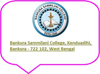 Bankura Sammilani College, Kenduadihi, Bankura - 722 102, West Bengal