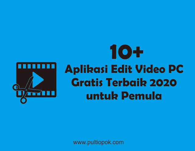 Aplikasi Edit Video PC Gratis