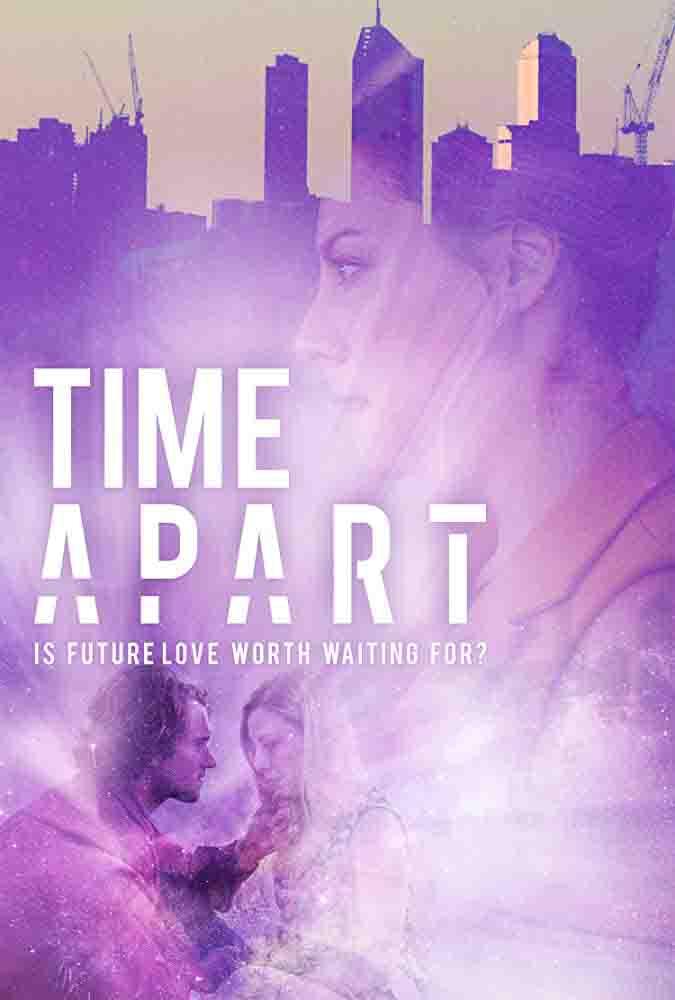 مشاهدة مشاهدة فيلم Time Apart 2020 مترجم