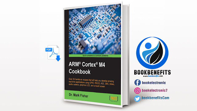Free Download ARM® Cortex® M4 Cookbook pdf