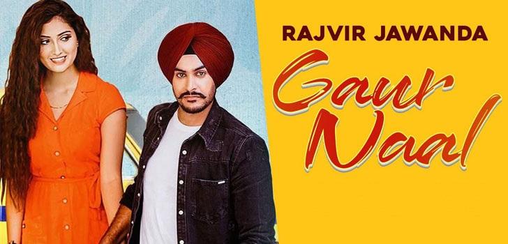 Gaur Naal Lyrics in English - Rajvir Jawanda   Isha Sharma