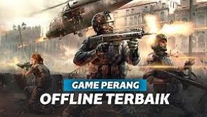 Game Perang Offline Terbaik Multiplayer