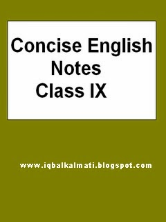 Concise FSc English Notes for Class IX