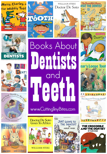 Childrens books about dentists and teeth. Choices for toddlers, preschoolers, and elementary kids, with brief reviews of each.
