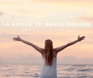 Impara la Tua Guarigione e ottieni Sollievo duraturo. | La Nuova Te, Senza Dolore! | Elena Tione Healthy Life Coach