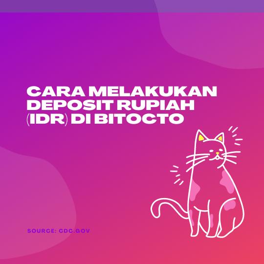 Cara Melakukan Deposit Rupiah (IDR) Di BitOcto