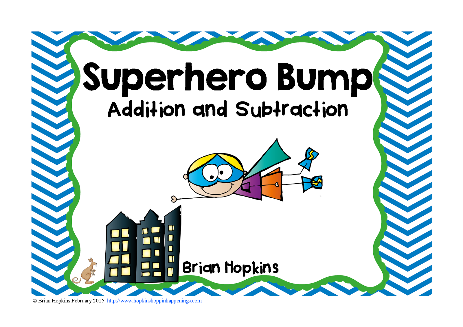 https://www.teacherspayteachers.com/Product/Superhero-Addition-and-Subtraction-Bump-1729965