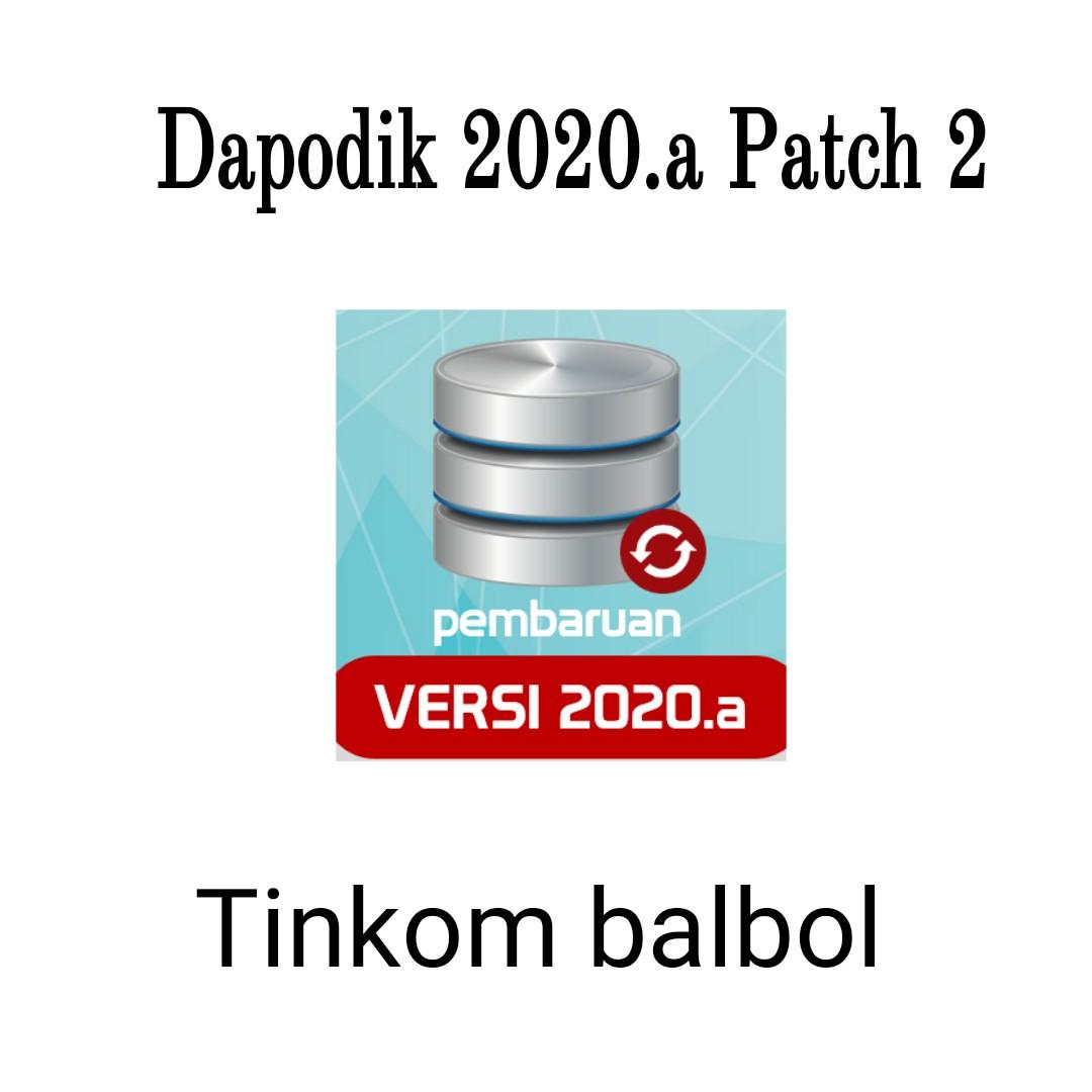 2 Cara Memperbaharui dapodik 2020.a patch 2