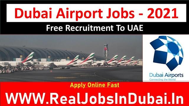 Jobs In Dubai Airport UAE 2021