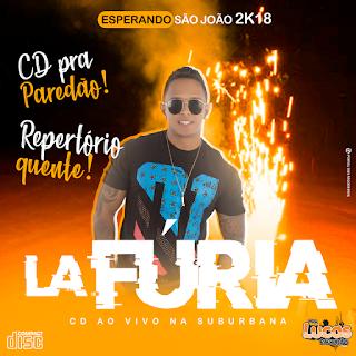LA FURIA - CD ESPERANDO SÃO JOÃO AO VIVO NA SUBURBANA 2018