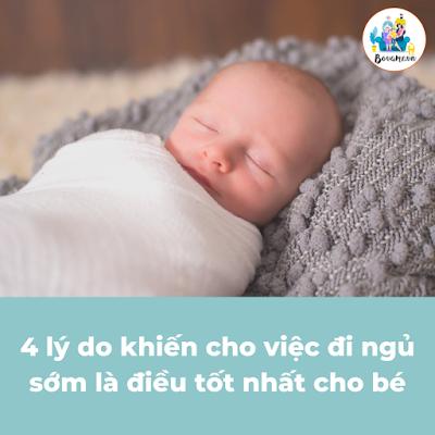 4 lý do khiến cho việc đi ngủ sớm là điều tốt nhất cho bé