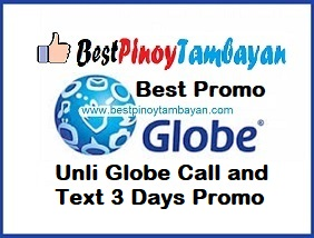 Unli Globe Call and Text 3 Days Promo