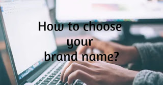 Choose your brand name