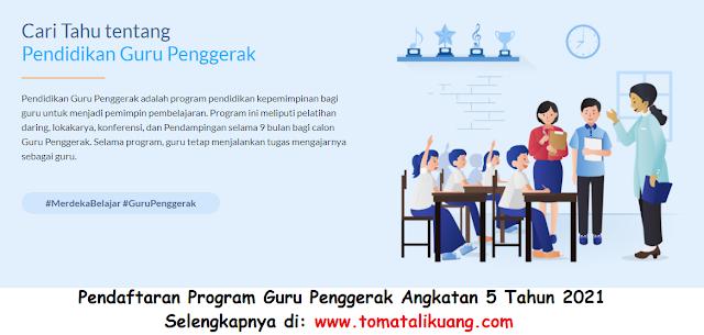 pendaftaran program guru penggerak angkatan 5 tahun 2022 kemendikbud tomatalikuang.com