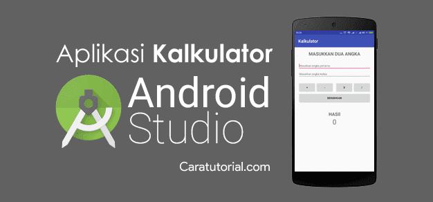 Cara Membuat Aplikasi Kalkulator di Android Studio
