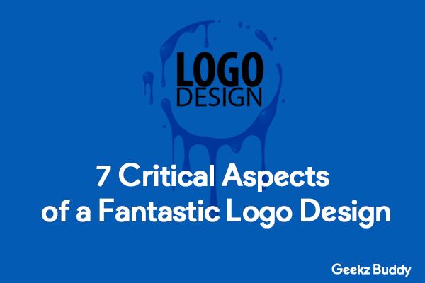 7 critical aspects of a Fantastic Logo Design