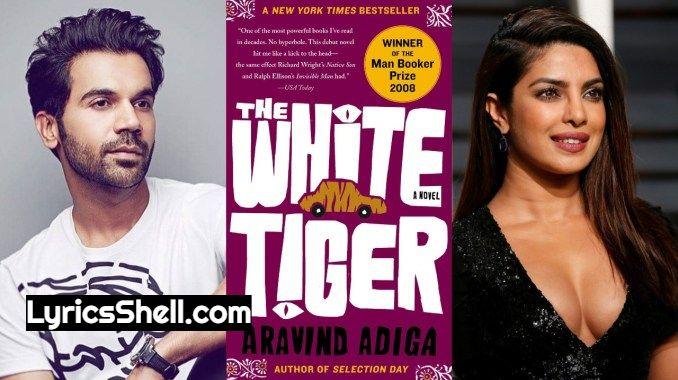 The White Tiger Full Movie Watch Online Or Download On Netflix: Priyanka Chopra Jonas, Rajkummar Rao