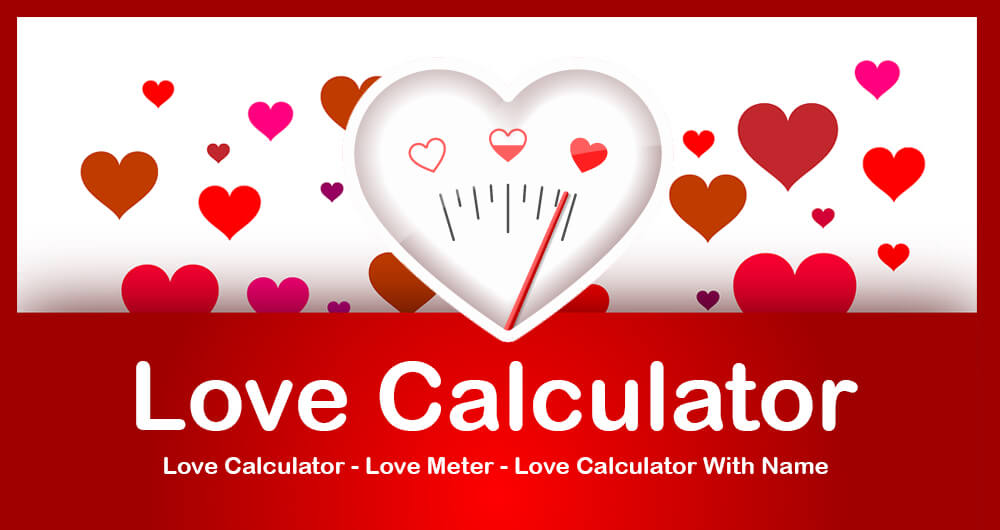 Love Calculator  Love Meter  Love Calculator With Name - Calculate Real Love Percentage