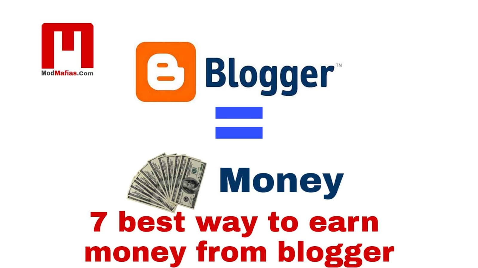 Best Blogs 2020.7 Best Ways To Earn Money From Blogging 2020 Mod Mafia S