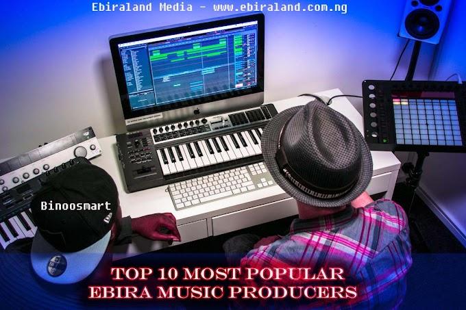 Top 10 Most Popular Ebira Music Producers - Binoomart