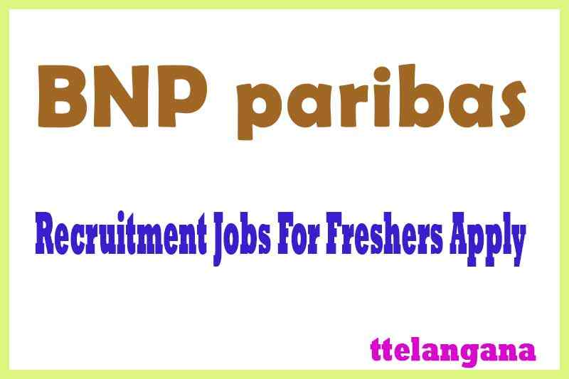 BNP paribas Recruitment Jobs For Freshers Apply